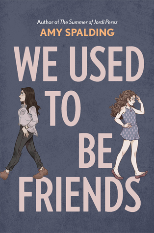 we used to be friends amy spalding book cover